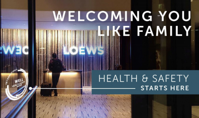 LOEWS HOTELS & CO ACHIEVES WELL HEALTH-SAFETY RATING
